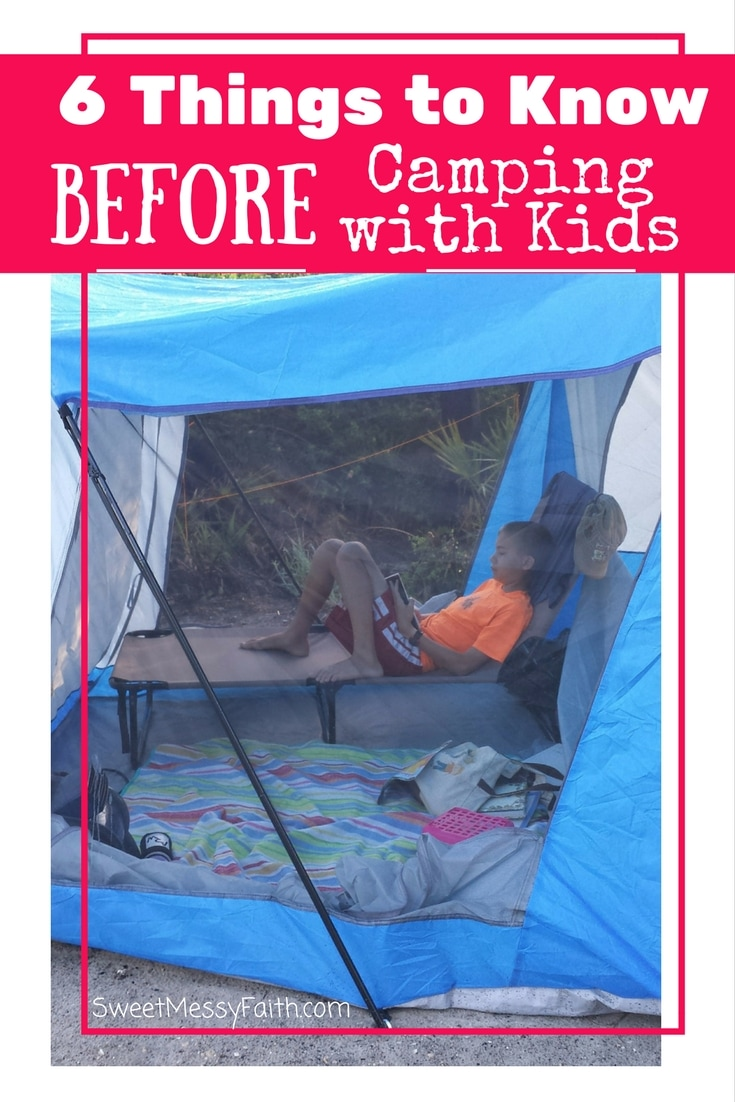 Six things to know before you go camping with kids!