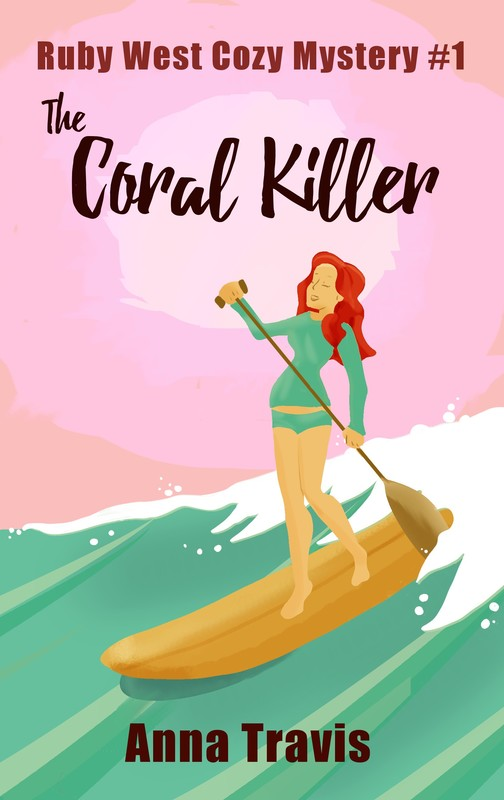Ruby West Cozy Christian Mysteries, The Coral Killer