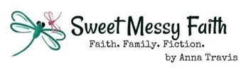 Sweet Messy Faith