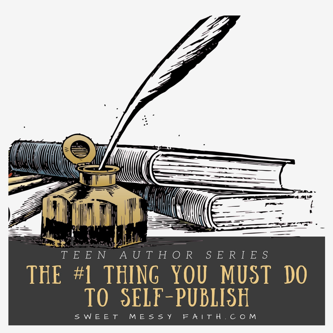 The number one thing teens should do if they self-publish a book!